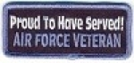 Proud To Have Served! Air Force Veteran Patch