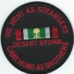 We Went As Strangers Came Home As Brothers Desert Storm
