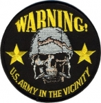 WARNING-U.S.ARMY IN THE VICINITY