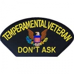 "TEMPERAMENTAL VETERAN ""DON'T ASK"""