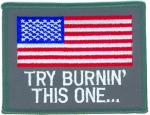 Try Burning This One ... Flag patch