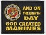 And On The Eighth Day God Made Marines Patch